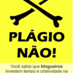 Blogagem Coletiva: Plágio Não!